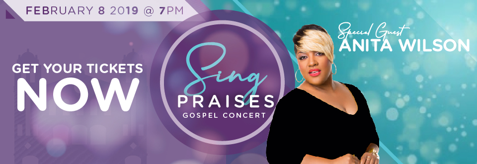 Sing Praises 2019 featuring Anita Wilson | Get Your Tickets Now!